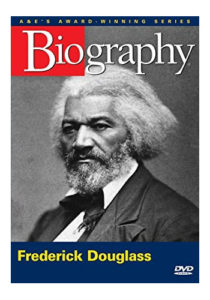 Biography: Frederick Douglass