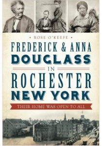 Frederick Anna Douglass in Rochester New York Their Home Was Open to All