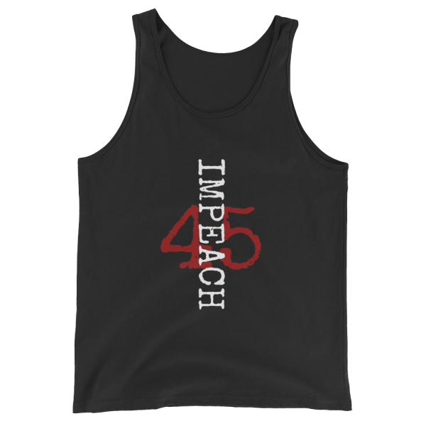 Impeach 45 Unisex Tank in Black