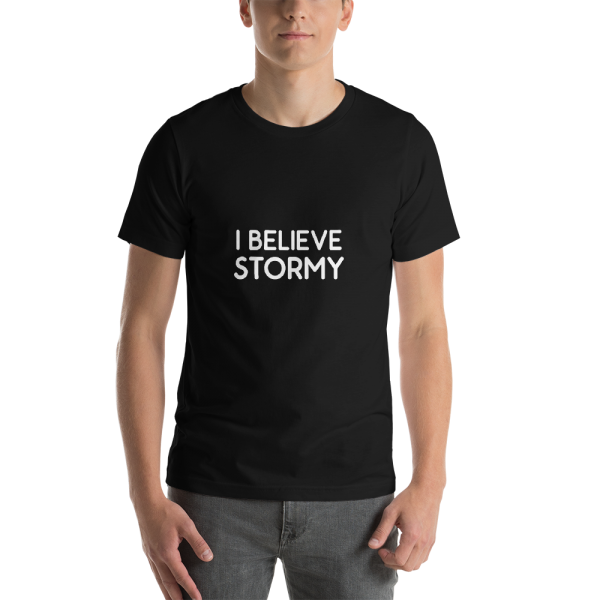 I Believe Stormy Unisex T in Black
